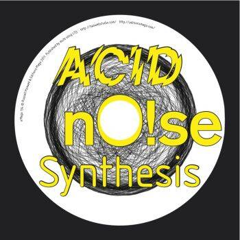 Russell Haswell - ACID nO!se Synthesis