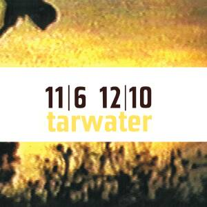 Tarwater - 11/6 12/10 [2011 edition]