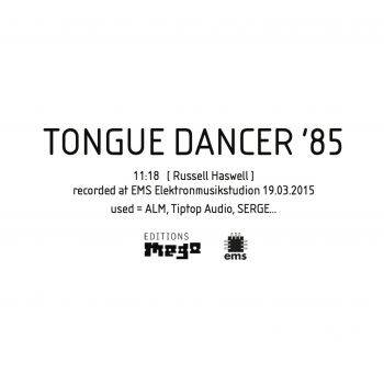Russell Haswell - TONGUE DANCER '85 [vinyl single sided 12