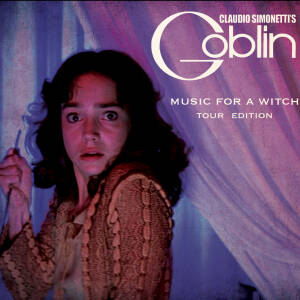 Claudio Simonetti's Goblin - Music for a Witch