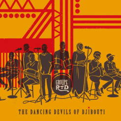 Groupe RTD - The Dancing Devils of Djibouti [vinyl 2LP]