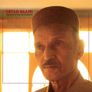 Ustad Saami - Pakistan Is For The Peacefull