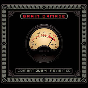Brain Damage - Combat Dub 4 - Revisited [vinyl 2LP]