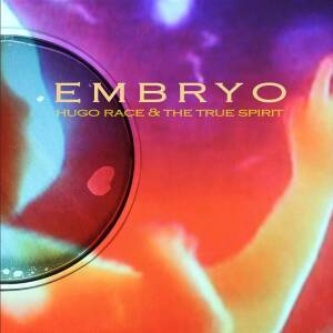 "Hugo Race & The True Spirit  - Embryo / Virus Of The Mind [vinyl 7""EP limited]"