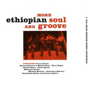 V/A - More Ethiopian Soul And Groove Vol. 2 [vinyl]