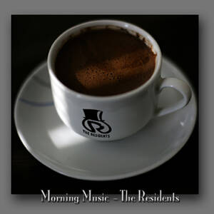 Residents, The - Morning Music