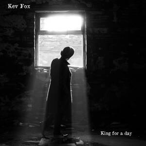 KEV FOX - King For A Day
