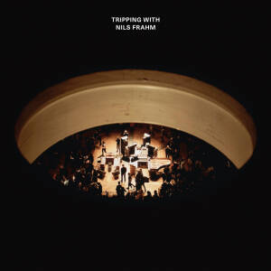 Nils Frahm - Tripping With Nils Frahm [vinyl 2LP + downloadcode]