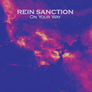 Rein Sanction - On Your Way
